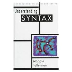 9780340700006: Understanding Syntax (Understanding Language)