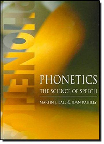 9780340700099: Phonetics: The Science of Speech