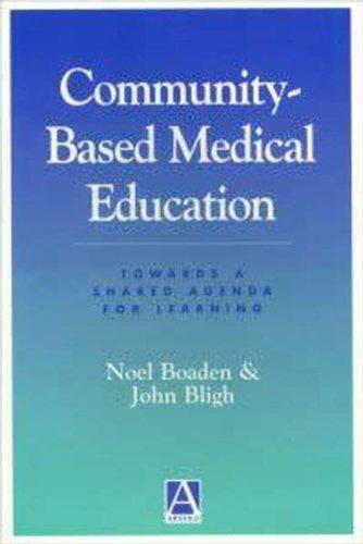 9780340700129: Community-Based Medical Education