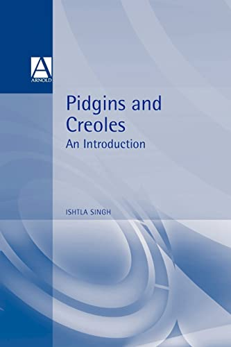 9780340700952: Pidgins and Creoles