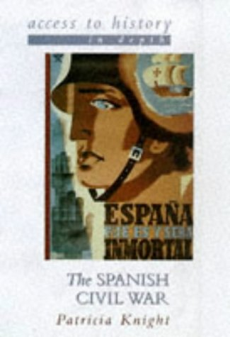 9780340701379: The Spanish Civil War (Access to History in Depth)