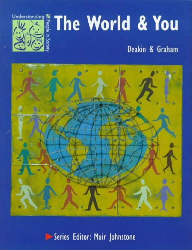 9780340701492: The World and You (Understanding People in Society)