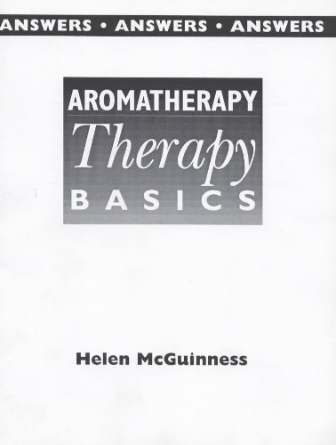 Aromatherapy: Lecturer's Guide: Beauty Therapy Basics (034070151X) by Helen McGuinness