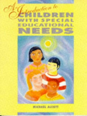 9780340701522: An Introduction to Children with Special Educational Needs (Child Care Topic Books)