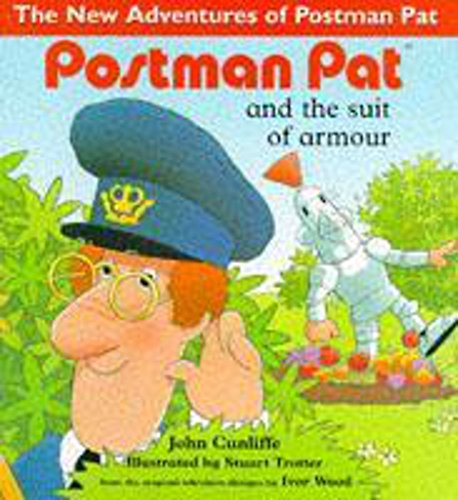 Postman Pat and the Suit of Armour (The New Adventures of Postman Pat): Cunliffe, John