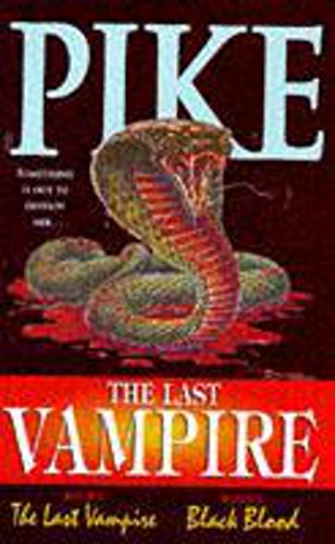 9780340703977: The Last Vampire ( Book 1 The Last Vampire, & Book 2 Black Blood)