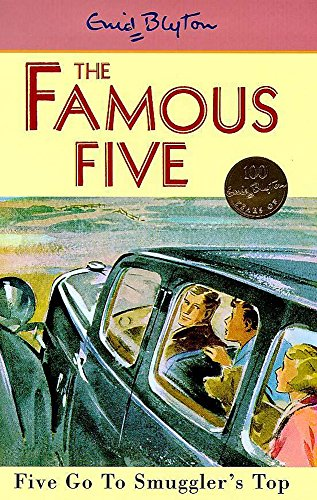 9780340704035: Five Go to Smuggler's Top (Famous Five Centenary Editions)