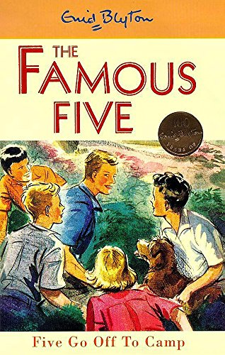 9780340704066: Five Go Off to Camp (Famous Five Centenary Editions)