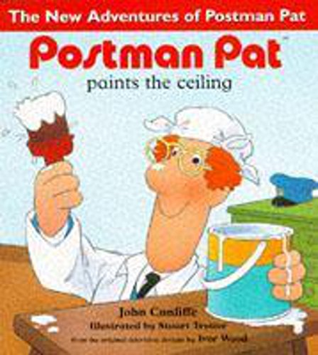 9780340704073: Postman Pat Paints the Ceiling (The New Adventures of Postman Pat)