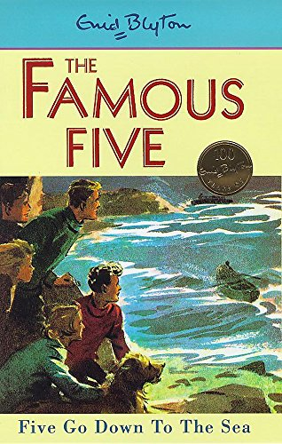 Five Go Down to the Sea (Famous: Enid Blyton