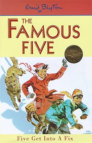 9780340704271: Five Get into a Fix (Famous Five Centenary Editions)