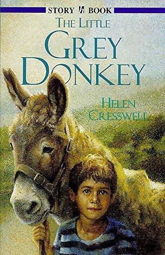 Story Book: Little Grey Donkey: Cresswell, Helen