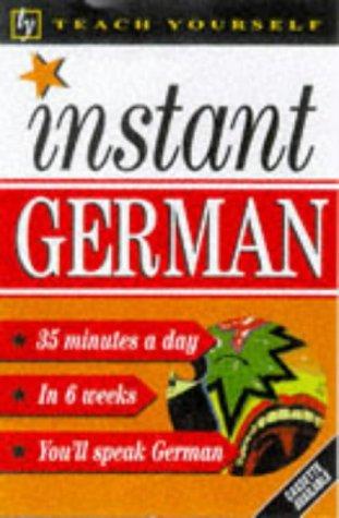 9780340704981: Teach Yourself Instant German (TYL)