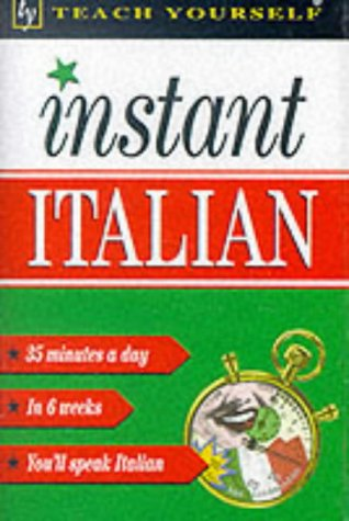 9780340705025: Instant Italian (Teach Yourself: Instant)