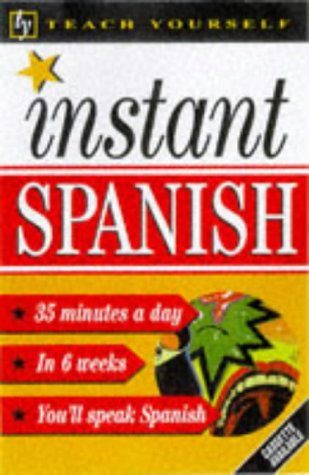 9780340705049: Teach Yourself Instant Spanish (TYL)