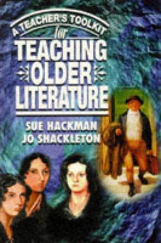 9780340705247: A Teacher's Toolkit For Teaching Older Literature