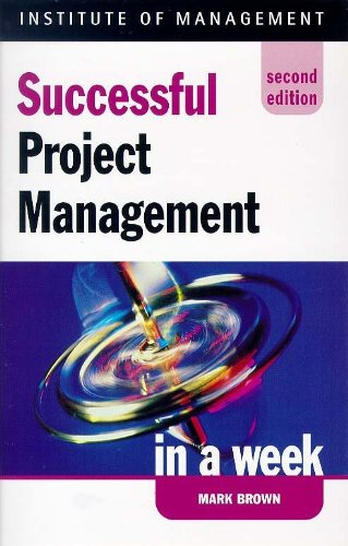 9780340705391: Successful Project Management in a Week (Successful Business in a Week)