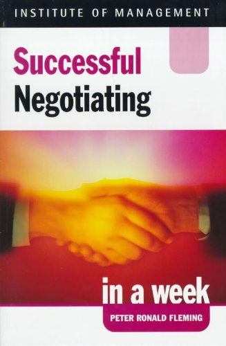 Successful Negotiating in a week, 2nd edn: Fleming, Peter