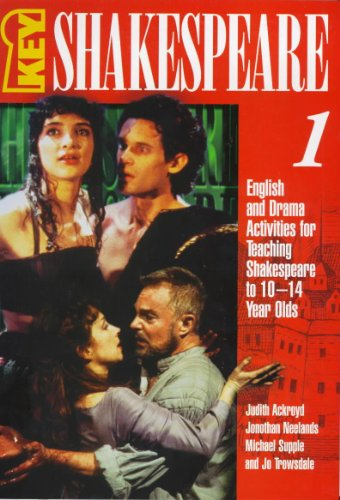 9780340705537: Key Shakespeare: English and Drama Activities for Teaching Shakespeare to 10-14 Year Olds Bk.1
