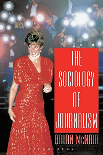 9780340706152: The Sociology of Journalism