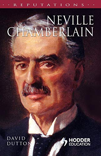 9780340706275: Neville Chamberlain (Reputations)