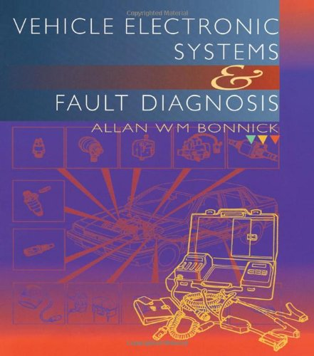 9780340706305: Vehicle Electronic Systems and Fault Diagnosis