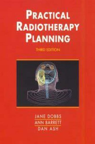 9780340706312: Practical Radiotherapy Planning, 3Ed (Hodder Arnold Publication)