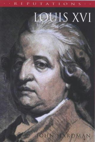 9780340706497: Louis XVI: The Silent King (Reputations Series)