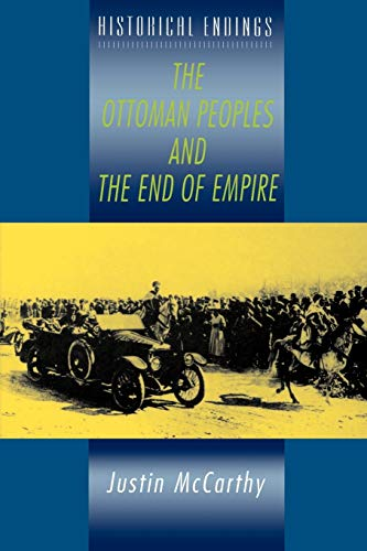 9780340706572: The Ottoman Peoples and the End of Empire