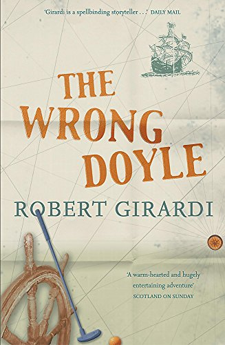 The Wrong Doyle (0340707208) by Robert Girardi