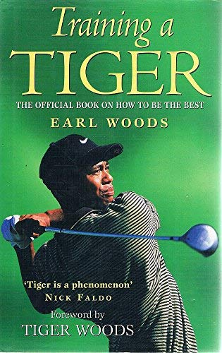 9780340707388: Training a Tiger: The Official Book on How to be the Best