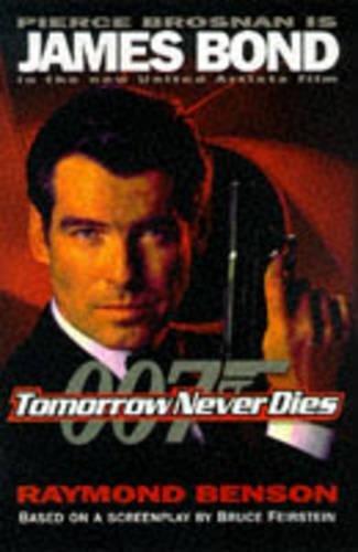 9780340707418: Tomorrow Never Dies (James Bond 007)