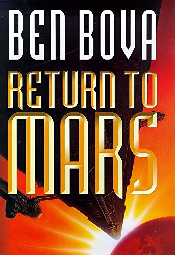 Return to Mars 1st 1st signed By the author
