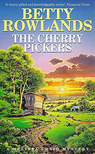 The Cherry Pickers (a Melissa Craig Mystery)