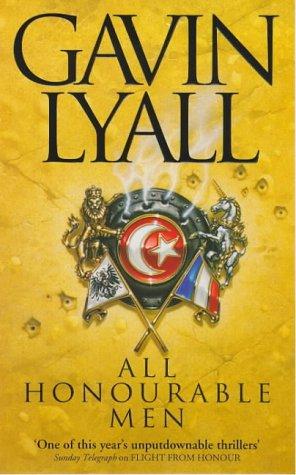 9780340708552: All Honourable Men :