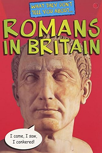 9780340709221: Romans In Britain (What They Don't Tell You About)