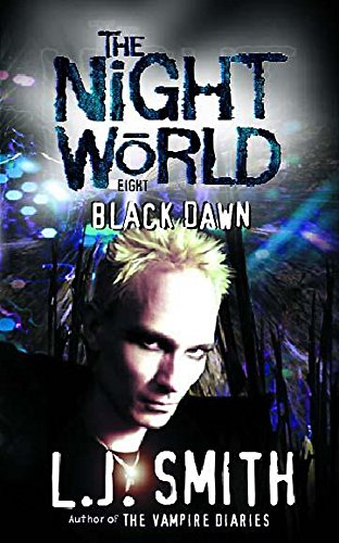 9780340709542: Night World: 8: Black Dawn