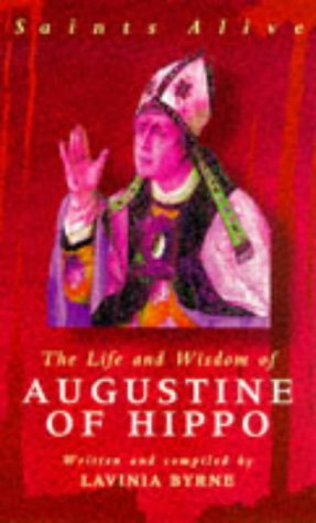 9780340709719: The Life and Wisdom of Augustine of Hippo (Saints Alive)