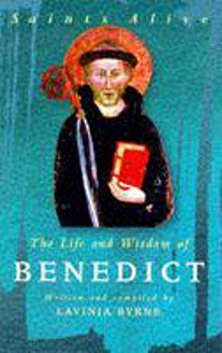 9780340709740: The Life and Wisdom of Benedict (Saints Alive)