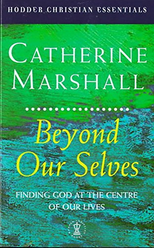 9780340709931: Beyond Ourselves (Hodder Christian Essentials S.)