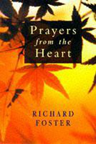 9780340709948: Prayers from the Heart (Christian Essentials)