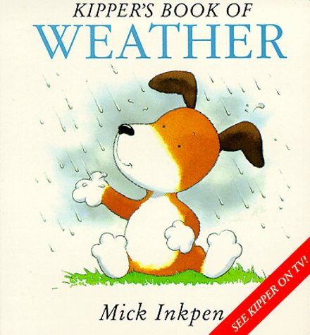 9780340710524: Kipper's Book of Weather