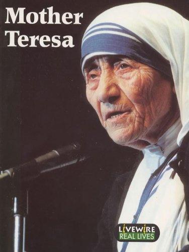 Livewire Real Lives Mother Teresa (Livewires): Howden, Iris