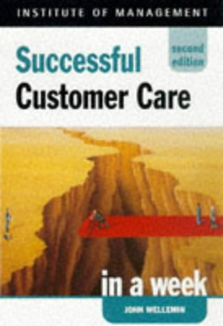 9780340711965: Customer Care (Successful business in a week)