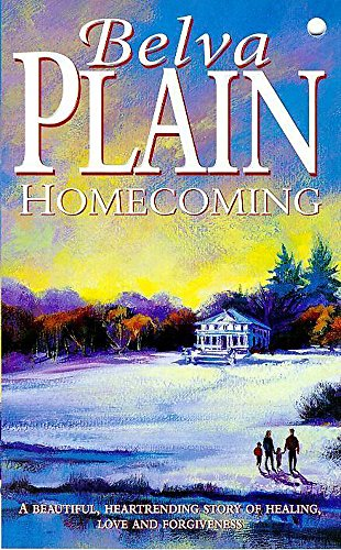 a book report on homecoming by belva plain With unerring insight and emotional power, belva plain, in her extraordinary  novel, tells the story of a family divided and of the proud matriarch who.