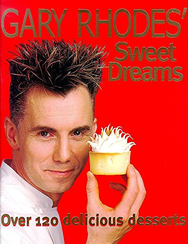 Gary Rhodes' Sweet Dreams (0340712406) by Gary Rhodes