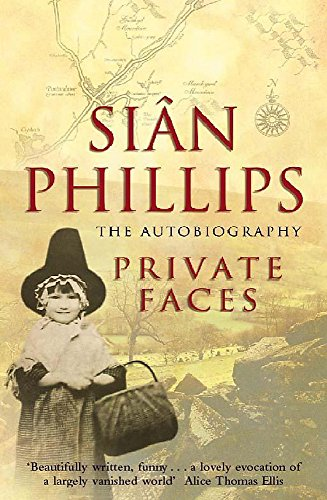 9780340712566: Private Faces: The Autobiography