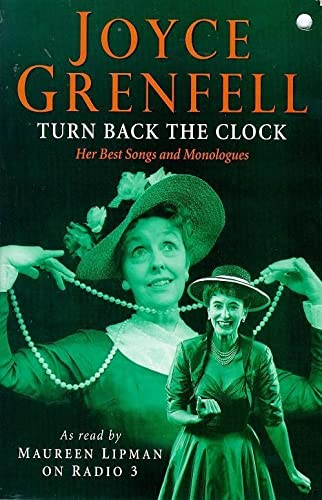 9780340712733: Turn Back the Clock: Her Best Monologues and Songs