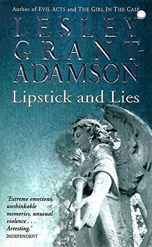 Lipstick And Lies: Lesley Grant-Adamson