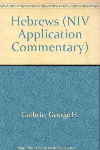 9780340713884: Hebrews (NIV Application Commentary)